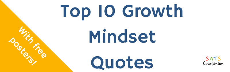 Growth Mindset Quotes | Top 10 Quotes For Growth Mindset Sats Companion