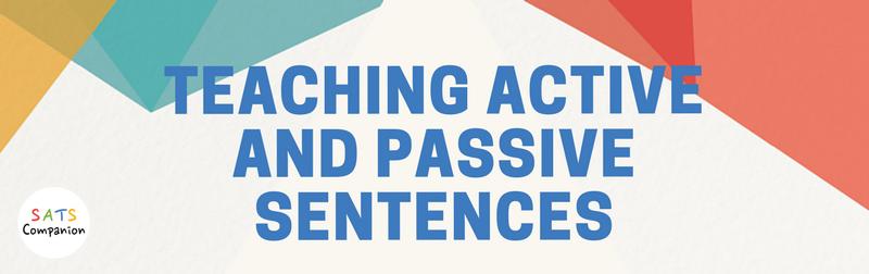 Teaching active and passive sentences SATs KS2
